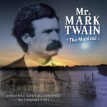 Mr. Mark Twain The Musical