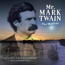 Mr. Mark Twain The Musical