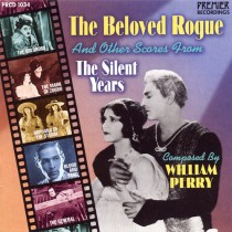 The Beloved Rogue Scores from The Silent Years